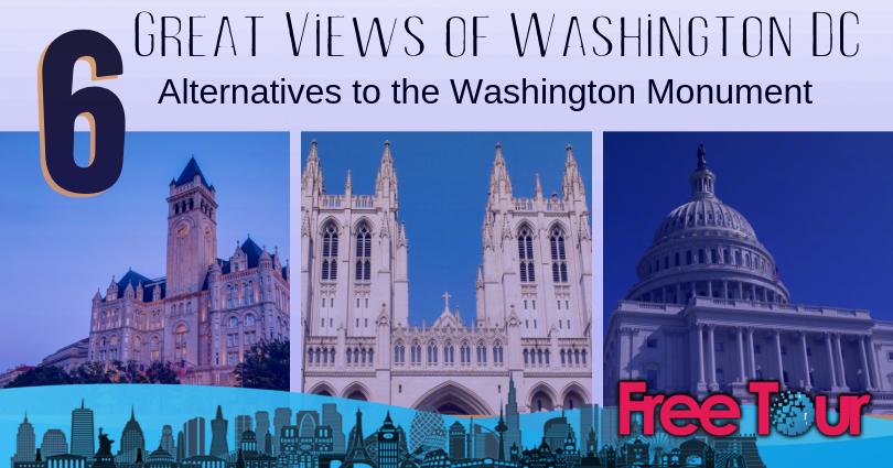 Alternativas a la vista del monumento a Washington