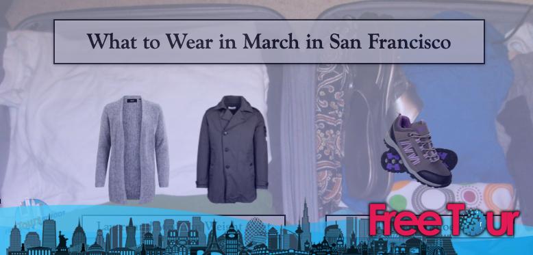 como esta el clima en san francisco en marzo 3 - ¿Cómo está el clima en San Francisco en marzo?