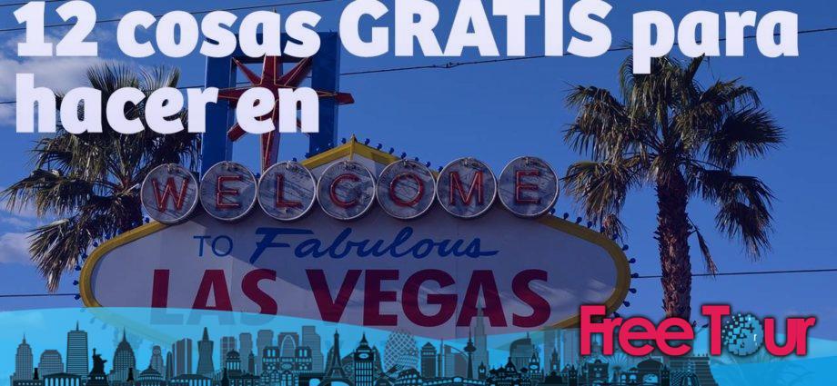 cosas gratis que hacer en las vegas 920x425 - Cosas gratis que hacer en Las Vegas