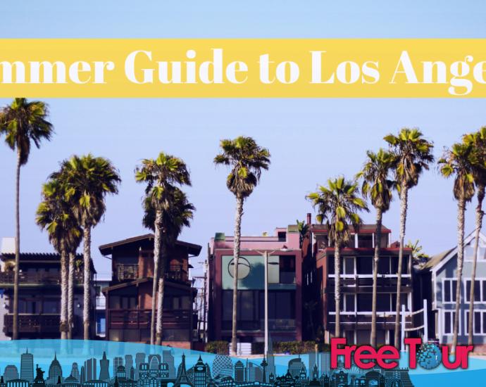 Cosas que hacer en verano en Los Ángeles