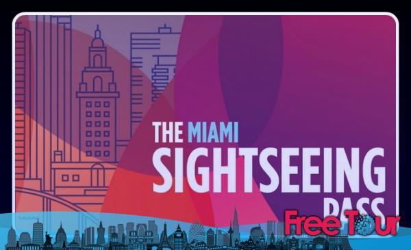 cual es el mejor pase con descuento para visitar miami sightseeing 4 - ¿Cuál es el mejor pase con descuento para visitar Miami Sightseeing?