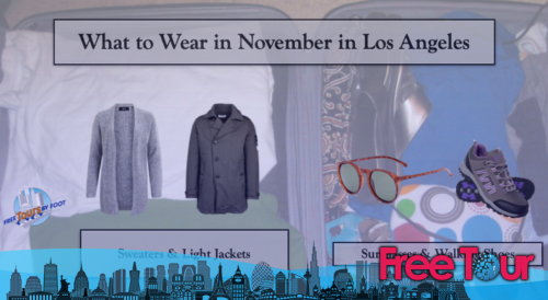 cual es el tiempo en noviembre en los angeles 3 - ¿Cuál es el tiempo en noviembre en Los Ángeles?
