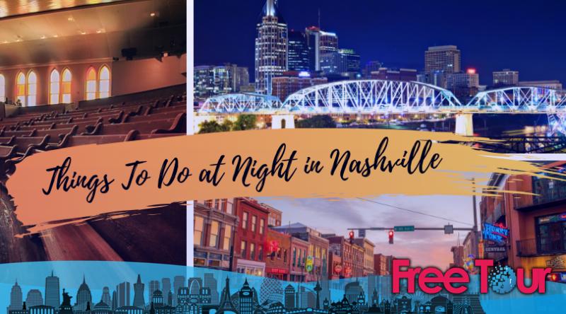 Qué hacer de noche en Nashville