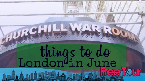 Qué hacer en Londres en junio